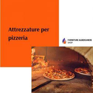 Attrezzature per pizzeria